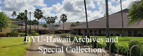 BYU-Hawaii Archives